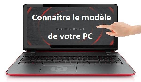 Comment connaitre le modèle de son PC ?