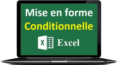 Mise en forme conditionnelle Excel