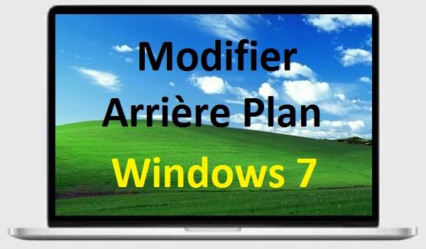Modifier arri re plan du bureau de windows 7 for Bureau windows 7