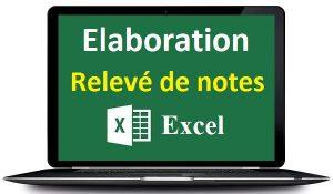 Elaboration d'un Relevé de notes sous Excel