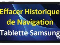 Comment supprimer l'historique de navigation sur une Tablette Samsung Galaxy Android