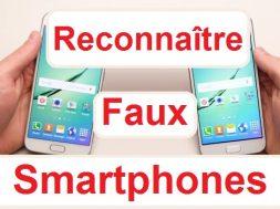 Comment reconnaître un faux Smartphone original portable original téléphone original