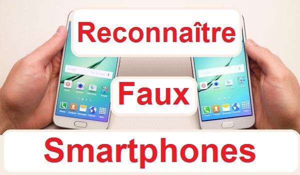 comment reconna tre un faux smartphone sur un samsung galaxy android. Black Bedroom Furniture Sets. Home Design Ideas