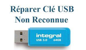 Réparer une clé USB non reconnue Clé USB non détectée
