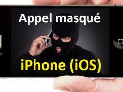 comment appeler en inconnu sur iPhone iOS