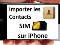 Importer les contacts SIM sur iPhone