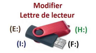 Modifier la lettre de lecteur d'une clé USB changer le chemin d'accès d'une clé USB