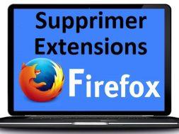 Supprimer les extensions Mozilla Firefox