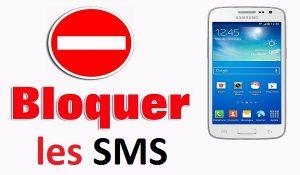 comment bloquer des sms sur samsung android bloquer les sms bloquer les messages indésirables bloquer sms spam sms indesirables