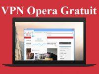 Découvrir un VPN gratuit sur Opera vpn gratuit opera vpn opera gratuit vpn opera meilleur vpn gratuit opera vpn for opera free vpn gratuit sous windows free online vpn browser vpn online