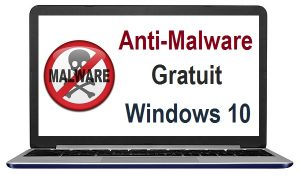 Meilleur anti malware gratuit sous Windows 10 logiciel anti malware windows 10 outil de suppression de logiciels malveillants windows 10
