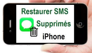Récupérer les messages supprimés sur iphone recuperer sms iphone recuperer message supprimé iphone recuperer sms effacer iphone