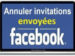 Comment annuler les invitations envoyées sur Facebook invitation envoyée facebook comment retrouver une invitation refusée sur facebook invitation facebook