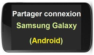 Comment faire un partage de connexion sur Samsung galaxy partage de connexion samsung partage connexion samsung utiliser smartphone comme modem
