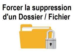 Comment supprimer un fichier qui ne veut pas se supprimer comment supprimer un dossier qui ne veut pas se supprimer forcer suppression fichier