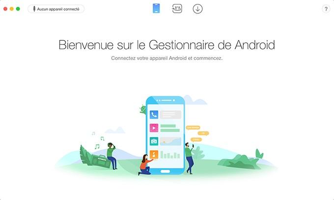 AnyTrans pour Android Une application aux performances insoupçonnées et inégalables