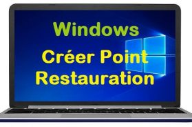 Comment créer un point de restauration sous Windows