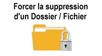Comment forcer la suppression d'un fichier
