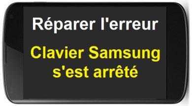 Comment réparer l'erreur Clavier Samsung est arrêté Erreur Samsung Galaxy Erreur Clavier Android Erreur Clavier Samsung Réparer Clavier Samsung