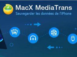 MacX MediaTrans Giveaway - Sauvegardez vos données iPhone gratuitement sans iTunes