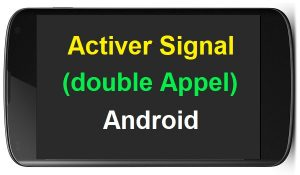 Comment activer le double appel sur Samsung activer double appel samsung appel en attente samsung appel en attente iphone Activer signal d'appel Bip double appel