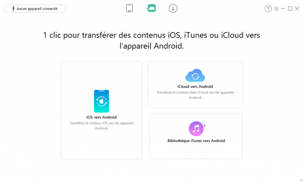 Comment transférer vos données iPhone vers Android avec AnyTrans