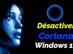 Comment désactiver Cortana sur Windows 10