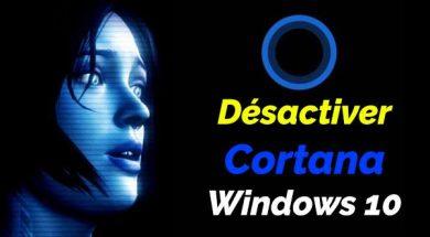 Comment désactiver Cortana sur Windows 10