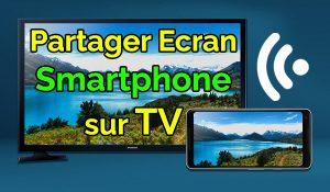 Comment afficher l'écran d'un Smartphone sur une TV partager ecran telephone sur tv partager ecran iphone sur tv screen mirroring Samsung screen share