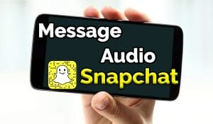 comment envoyer un message vocal sur snapchat comment envoyer un message vocal sur snap comment faire un message vocal sur snap Message vocal snapchat audio snap