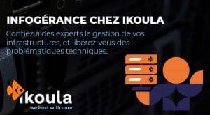 Infogérance informatique chez IKOULA