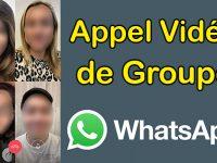 Comment faire un appel vidéo à plusieurs whatsapp vidéo conférence whatsapp visioconférence whatsapp appel video whatsapp appel visio whatsapp appeler en vidéo appel
