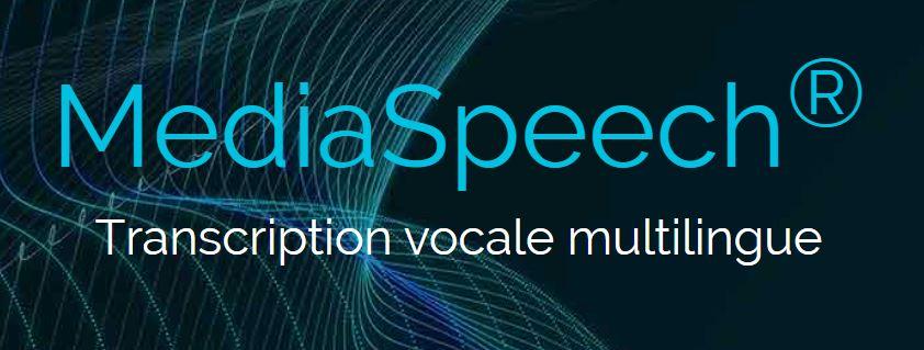 logiciel de retranscription vocale MediaSpeech