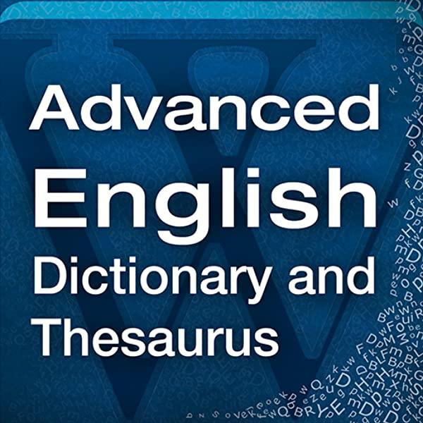 Advanced Dictionary Thesaurus dictionnaire gratuit