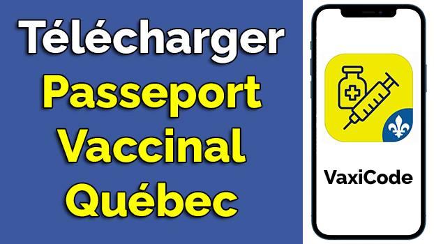 télécharger le passeport vaccinal Québec pour iOS et Android
