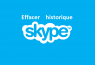 Comment effacer l'historique de Skype (Supprimer Conversation Skype)
